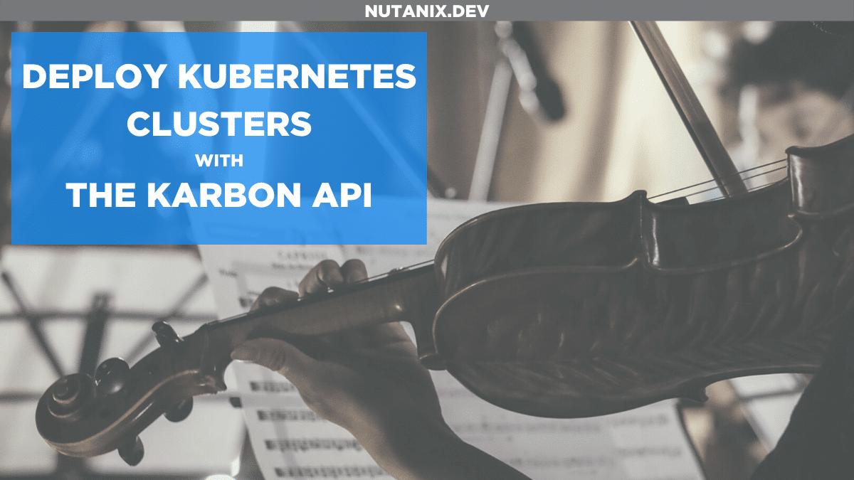 Automating Karbon Deployments via API