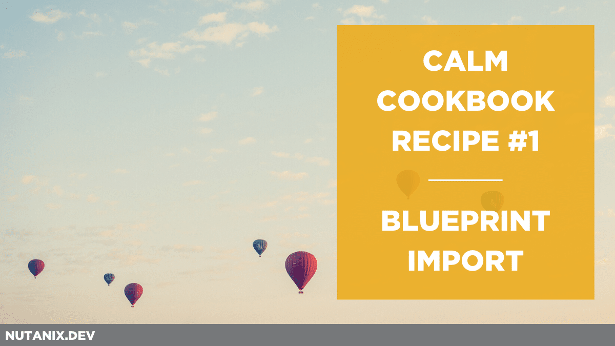 Calm Cookbook - Recipe #1 - Blueprint Import