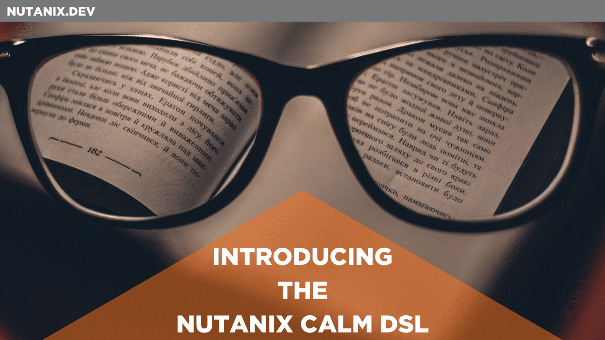 Introducing the Nutanix Calm DSL