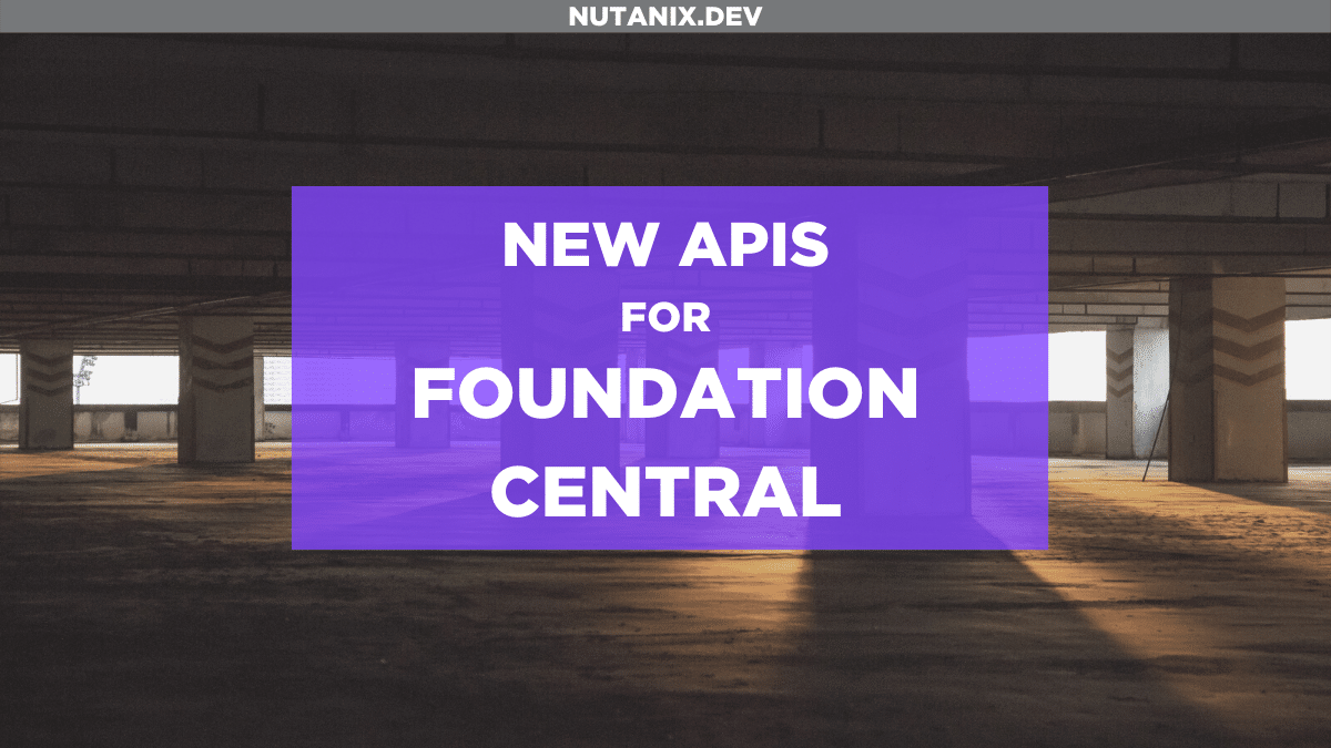 New APIs for Foundation Central