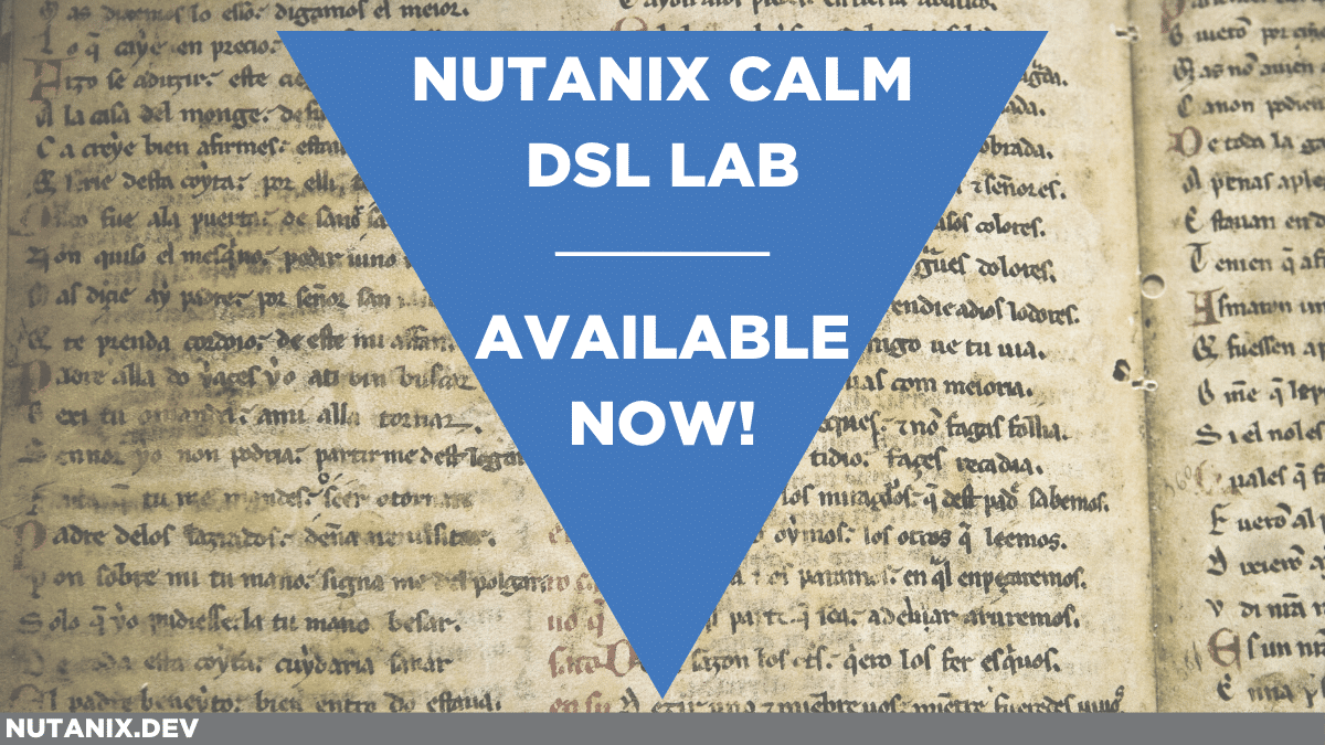 Nutanix Calm DSL Lab - Available Now!