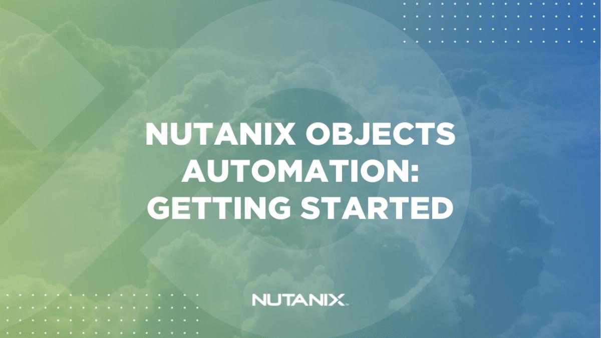 Nutanix.dev - Object Intro (Option 2)