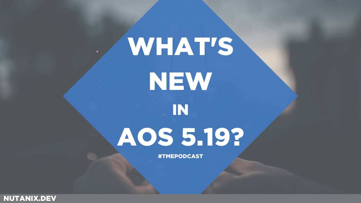 WHAT'S NEW IN AOS 5.19_