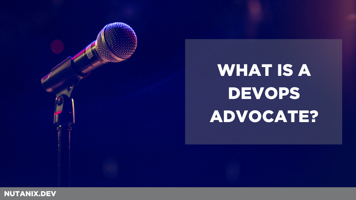 What is a DevOps Advocate